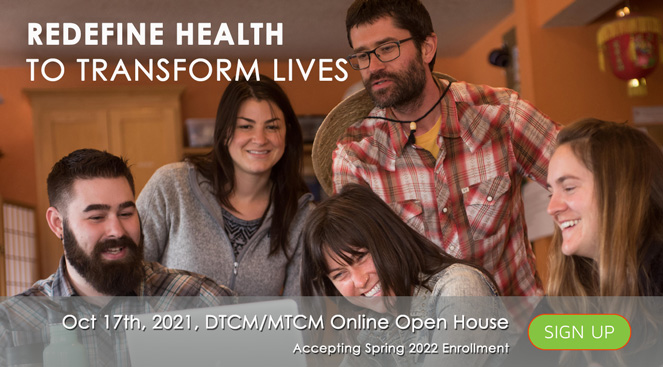 Redefine Health to Transform Lives: DTCM/MTCM Open House Event (online)